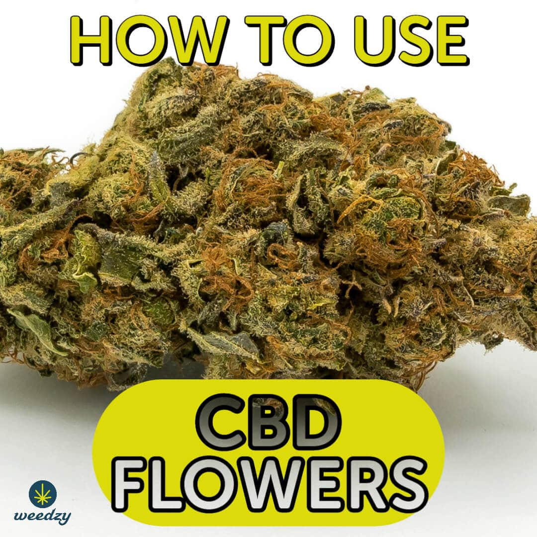 How to use CBD flowers